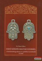 Dr. Bene Gábor - Zsidó-kérdés magyar szemmel - 2. kötet