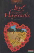 D.H Lawrence - Love Among The Haystacks