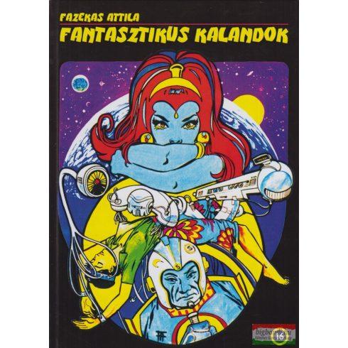 Fazekas Attila - Fantasztikus kalandok