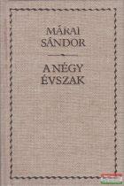 Márai Sándor - A négy évszak