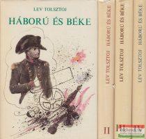 Lev Tolsztoj - Háború és béke I-IV.