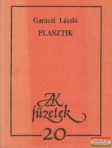 Garaczi László - Plasztik
