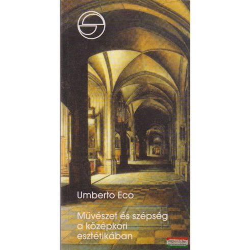 Umberto Eco - Művészet és szépség a középkori esztétikában