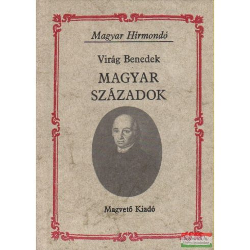 Virág Benedek - Magyar századok