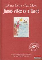 Pap Gábor, Lőrincz Ibolya  - János vitéz és a Tarot