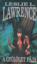 Leslie L. Lawrence - A gyűlölet fája