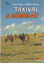 Taxival a Góbiban - Vadászat Mongóliában