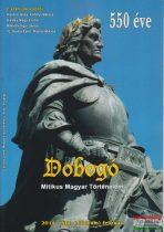 Dobogó - Mitikus Magyar Történelem 2014. február