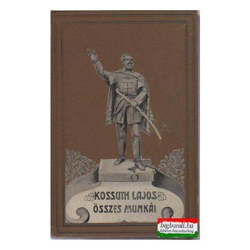 Kossuth Lajos összes munkái VI. kötet: Kossuth Lajos íratai - történelmi tanulmányok