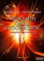 Petra Neumayer - Tom Peter Rietdorf - Titokzatos orosz gyógymódok (CD-melléklettel)