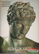 Jeannine Auboyer - Az antik világ - A művészet története