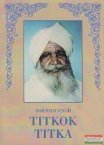 Darshan Singh - Titkok titka - Spirituális beszélgetések