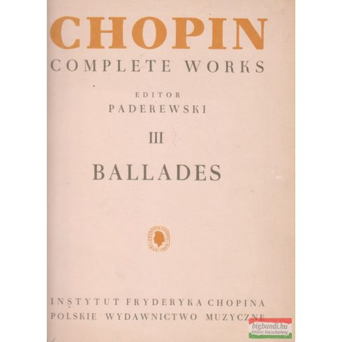 Chopin Complete Works III. - Ballades