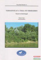 Tájhasználat a Tisza-tó térségében