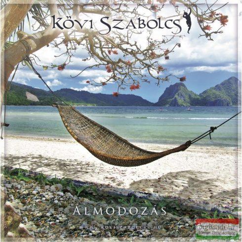 Kövi Szabolcs - Álmodozás CD