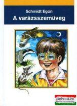 Schmidt Egon - A varázsszemüveg