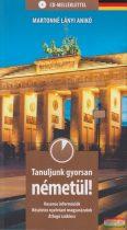 Martonné Lányi Ildikó - Tanuljunk gyorsan németül! CD-melléklettel
