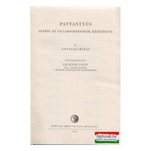 Lechner Egon szerk. - Pattantyús gépész- és villamosmérnökök kézikönyve 5.