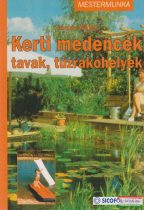 Kerti medencék, tavak, tűzrakóhelyek