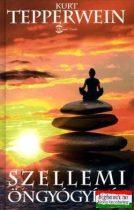Kurt Tepperwein - Szellemi öngyógyítás