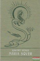 Gagyhy Dénes - Mária nővér