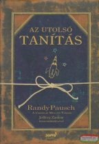 Randy Pausch - Az utolsó tanítás