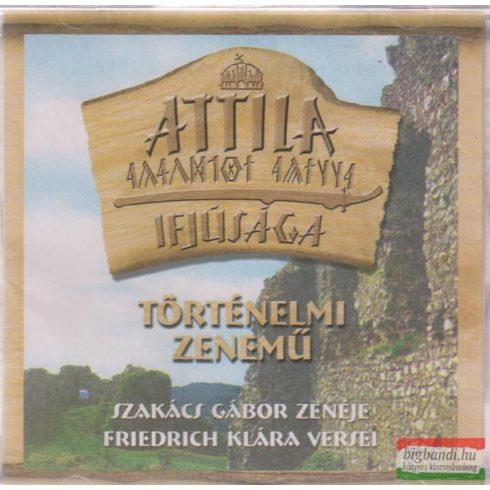 Szakács Gábor-Friedrich Klára - Attila ifjúsága CD