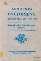 A Mindenes Gyűjtemény repertóriuma 1789-1792