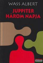 Wass Albert - Juppiter három napja