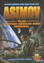 Asimov teljes Alapítvány - Birodalom - Robot Univerzuma