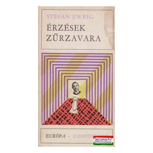 Stefan Zweig - Érzések zűrzavara