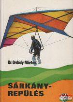Dr. Ordódy Márton - Sárkányrepülés