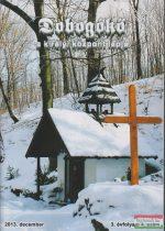 Dobogókő 2013. december 3. évfolyam 4. szám