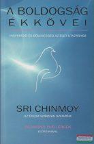 Sri Chinmoy - A boldogság ékkövei