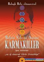 Balázs Valéria Anamé - Karmakiller - CD nélkül!