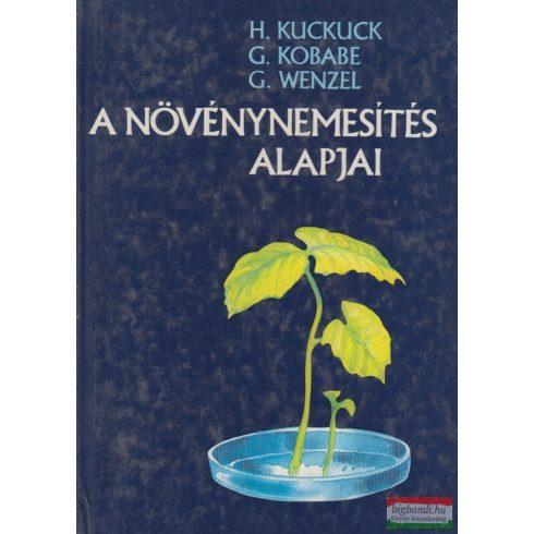 Hermann Kuckuck, Gerd Korabe, Gerhard Wenzel - A növénynemesítés alapjai