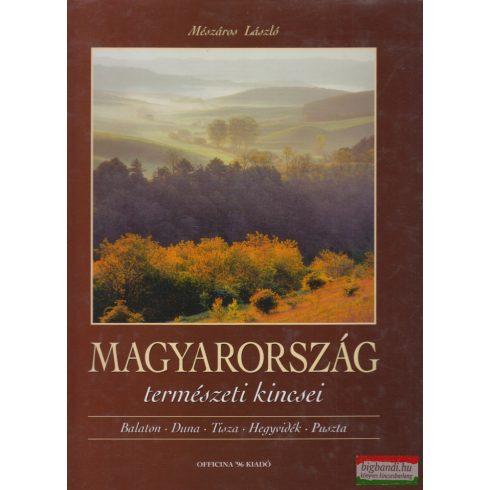 Mészáros László - Magyarország természeti kincsei