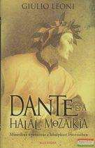 Giulio Leoni - Dante és a halál mozaikja