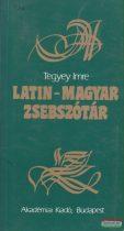 Tegyey Imre szerk. - Latin-magyar zsebszótár
