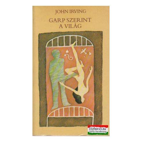 John Irving - Garp szerint a világ