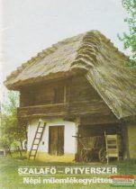 Szalafő - Pityerszer