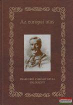 Az európai utas - Ifjabb gróf Andrássy Gyula emlékezete