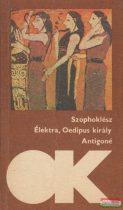 Szophoklész - Élektra / Oedipus király / Antigoné