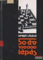 Szabó László - 50 év 100000 lépés