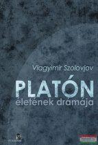 Vlagyimir Szolovjov - Platón életének drámája
