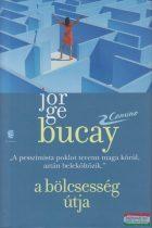Jorge Bucay - A bölcsesség útja