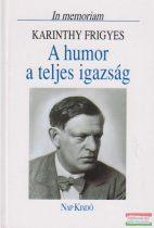 A humor a teljes igazság