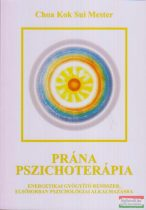 Choa Kok Sui - Prána-pszichoterápia