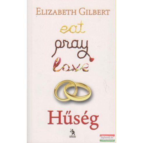 Hűség - Eat, Pray Love 2.