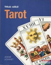 Annie Lionnet - Tarot - Titkok nélkül